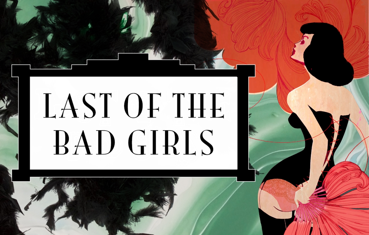 Last of the Bad Girls
